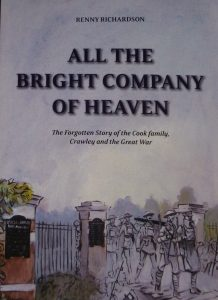 Book Cover of 'All the Bright Company of Heaven - The forgotten story of the Cook family, Crawley and the Great War' by Renny Richardson