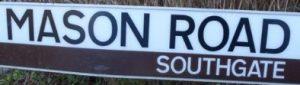 street sign - Mason Road, Southgate
