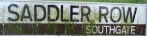 street sign - Saddler Row, Southgate